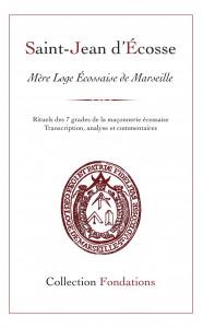 Saint Jean d'Ecosse, rituels commentés