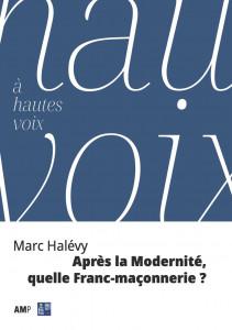 Après la Modernité, quelle Franc-maçonnerie ?