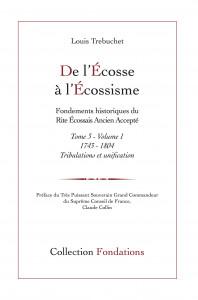 De l'Ecosse à l'écossisme t.3, de Louis Trebuchet