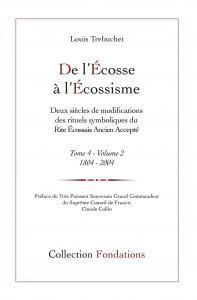 De l'Ecosse à l'écossisme t.4, de Louis Trebuchet