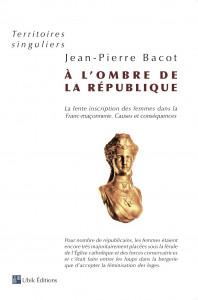 A l'ombre de la République, de Jean-Pierre Bacot